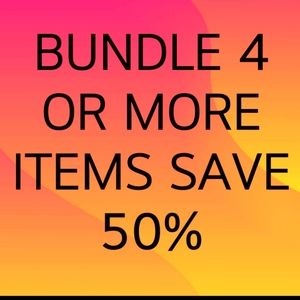 Bundle any four or more items save 50%